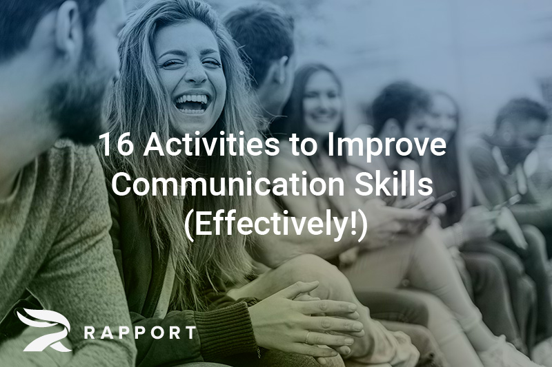 16 Activities to Improve Communication Skills (Effectively!)