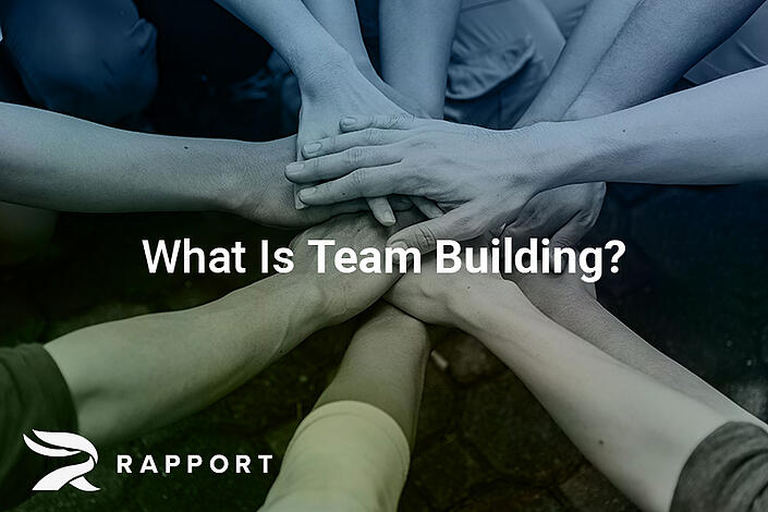 What Is Team Building (And Is It Really That Important)?