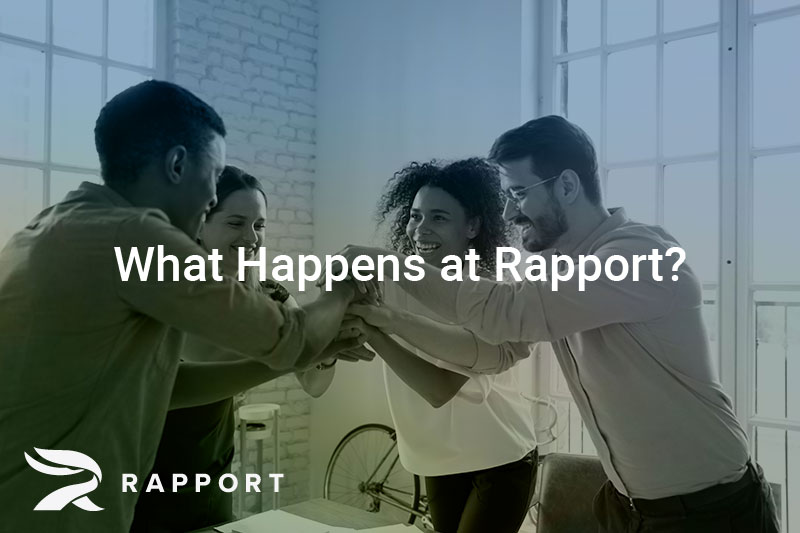 06152020-rapport-WhatHappensatRapport