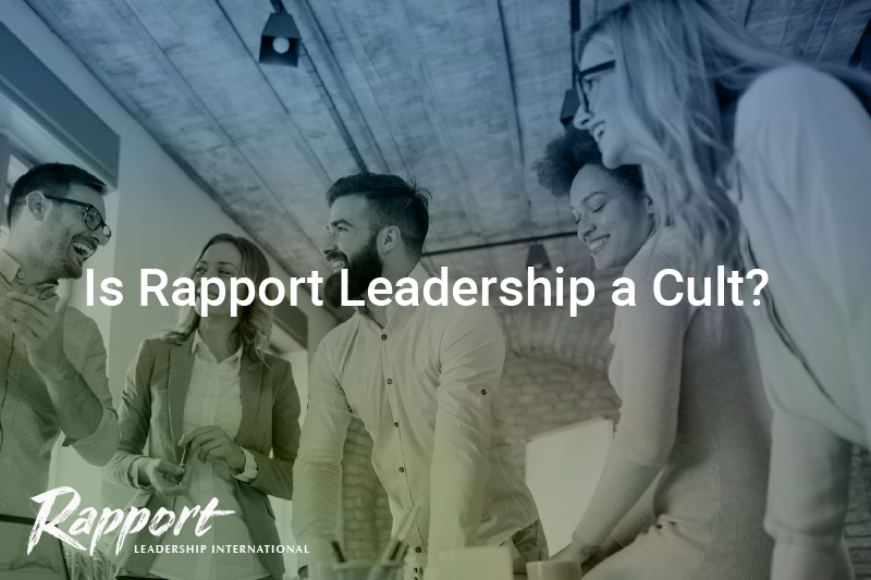 Is Rapport Leadership a Cult?