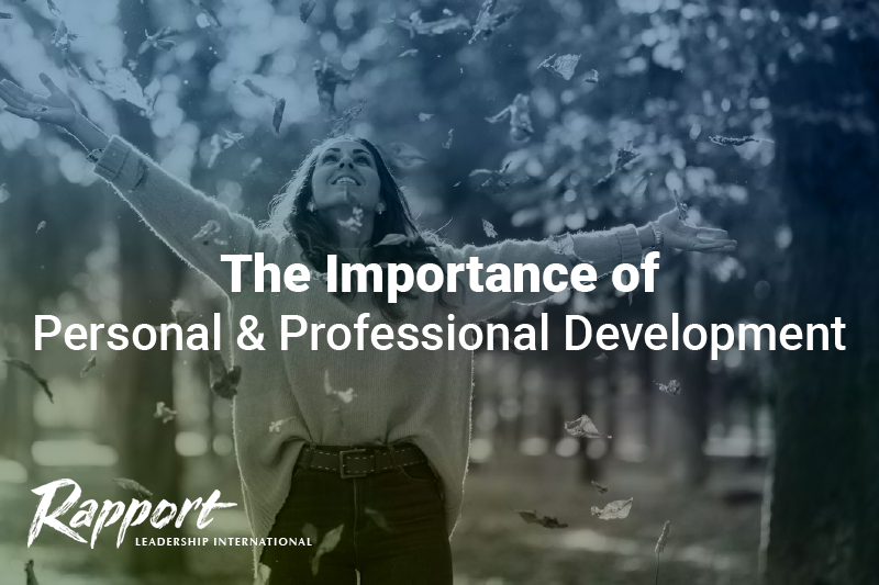 The Importance of Personal & Professional Development