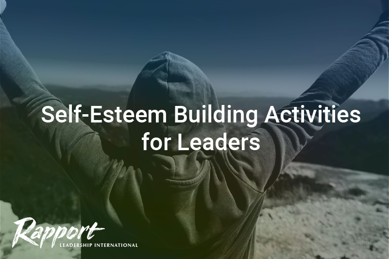 Self-Esteem Building Activities for Leaders
