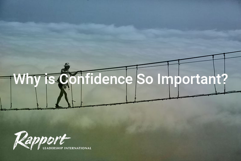 Why is confidence so important